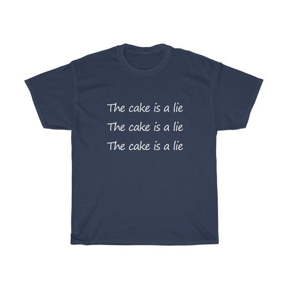 Gamer shirt Portal The Cake is a lie