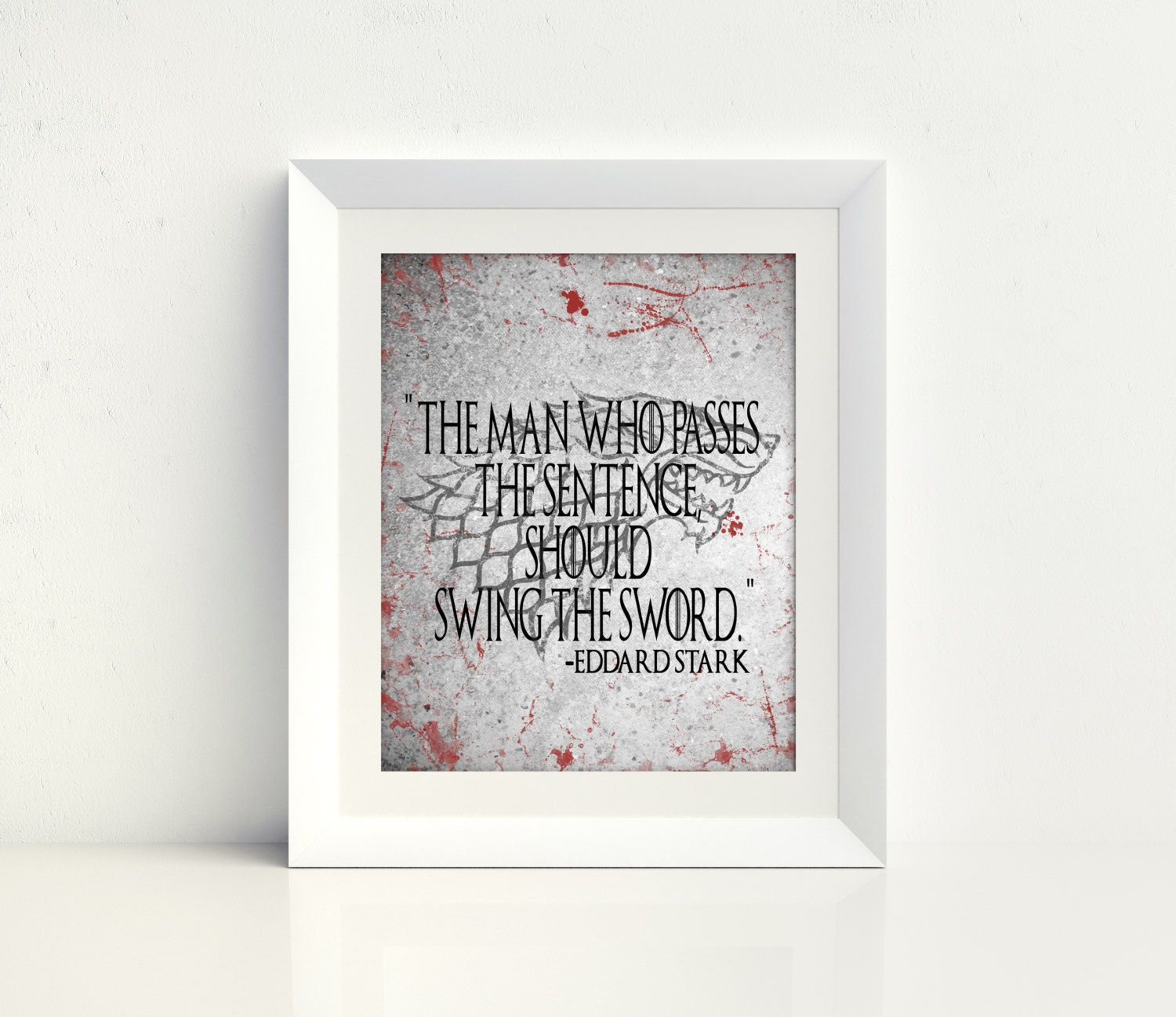 Game of Thrones Art, Stark, Quote, Wall Art, Direwolf, Ice
