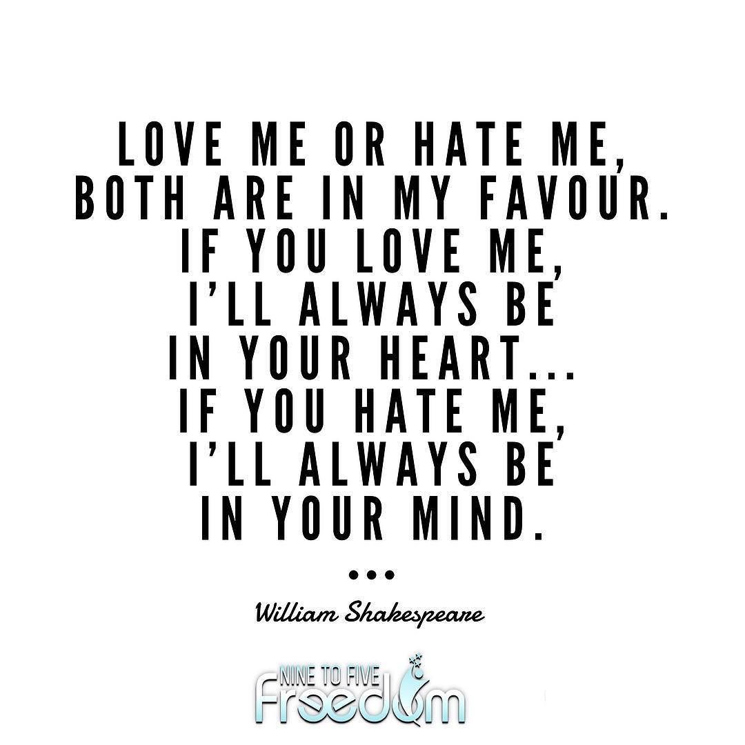 This Is A Great Quote I Am An Either You Love Me Or Hate Me But