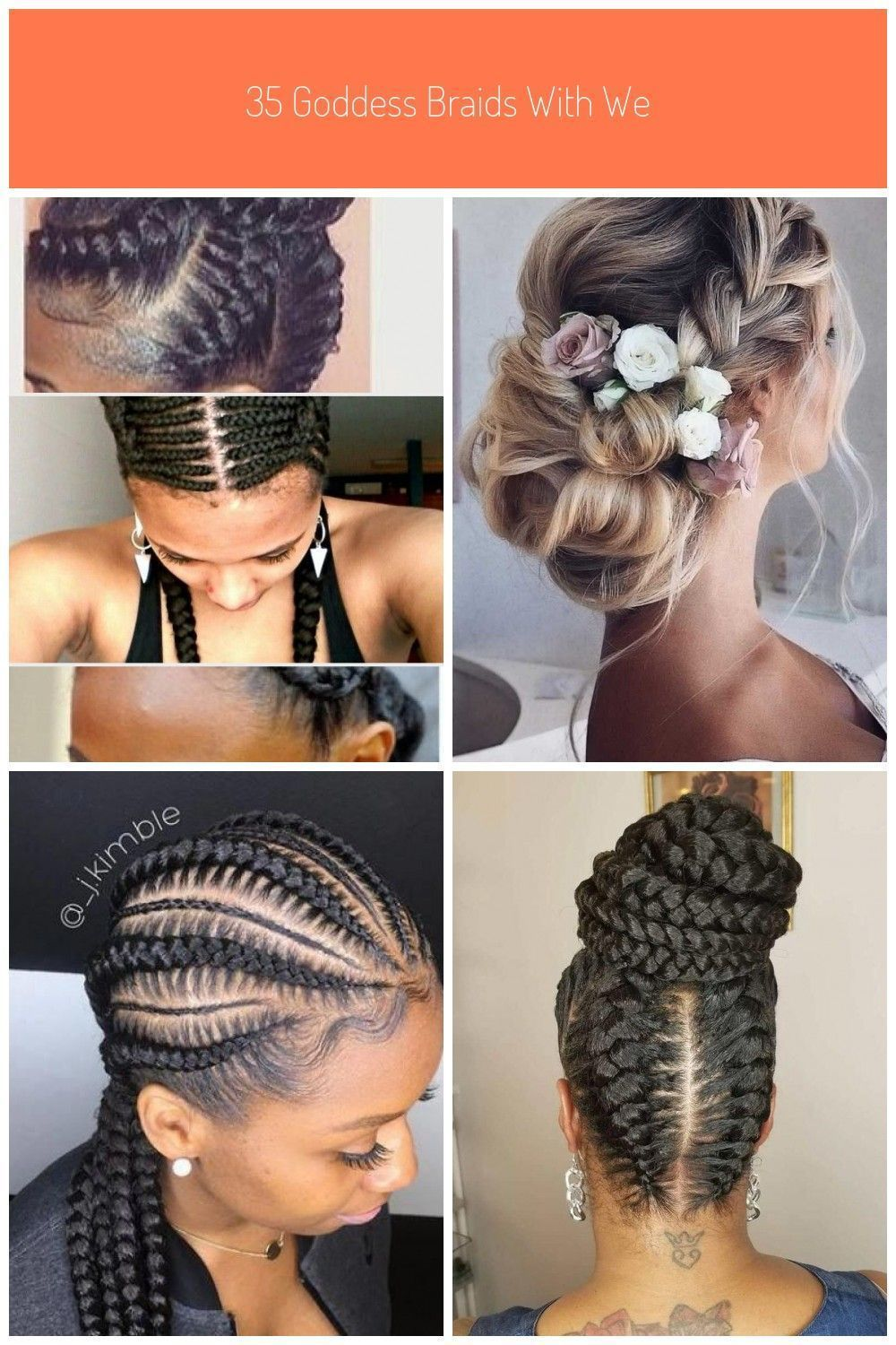 35 Goddess Braids With Weave Hairstyles In 2019 Summer Braids Weavehairstylesdyed Weavehairstylesvideos Str In 2020 Braids With Weave Weave Hairstyles Hair Styles
