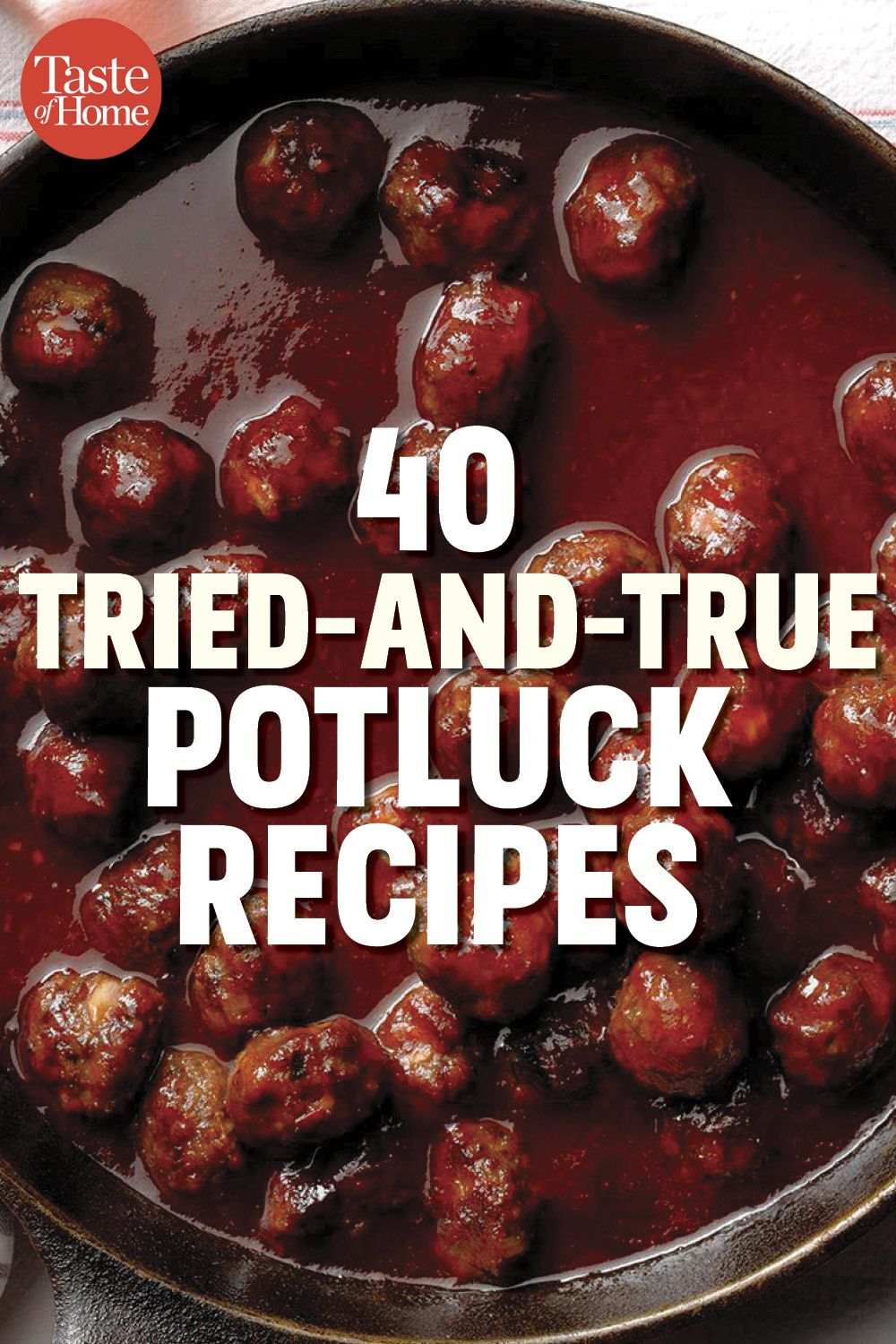 40 Tried-and-True Potluck Recipes