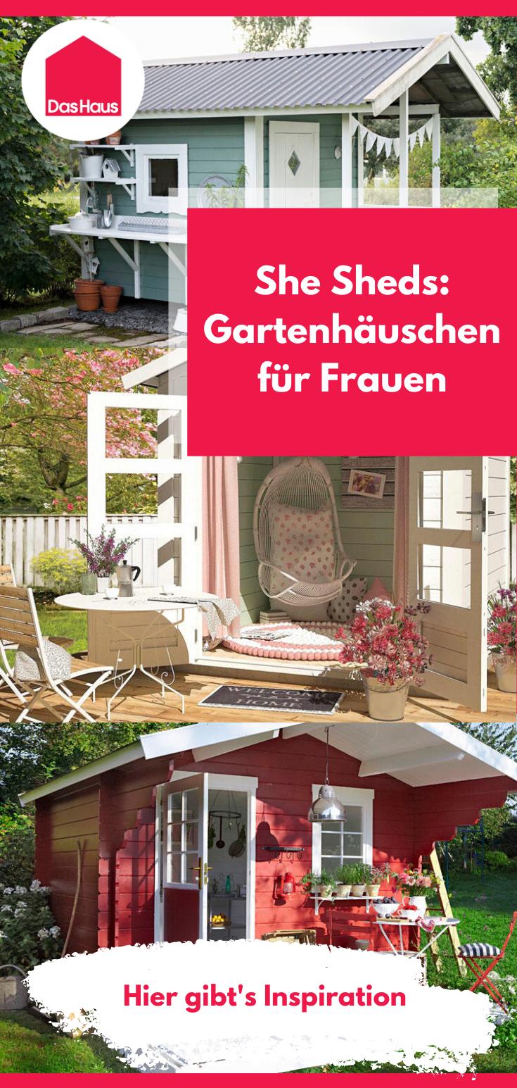 She Shed Das Gartenhaus Fur Frauen Das Haus In 2020 Gartenhaus Garten Haus