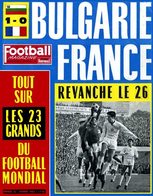 Football Magazine N 45 Octobre 1963 French 51 Pages Pdf 51 7 Mb Football Bobby Charlton Garrincha