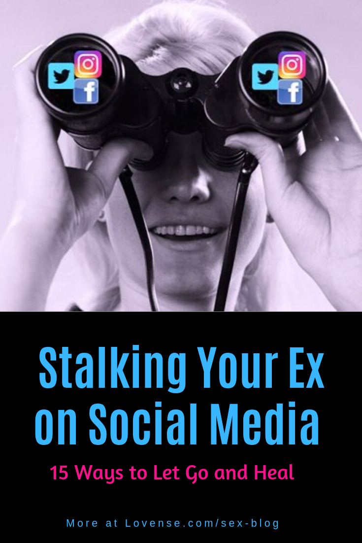 Learn how to stop stalking your ex on social media. #