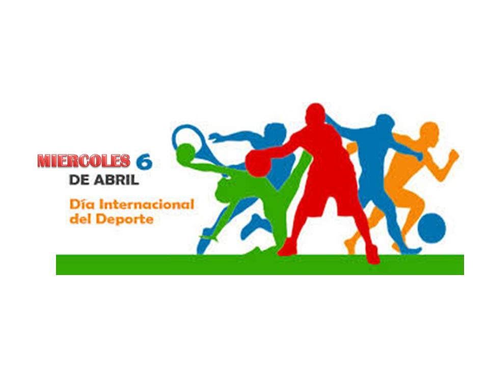 Dia Internacional Del Deporte Y La Educacion Fisica Dia Internacional Del Deporte Día Internacional De Deportes