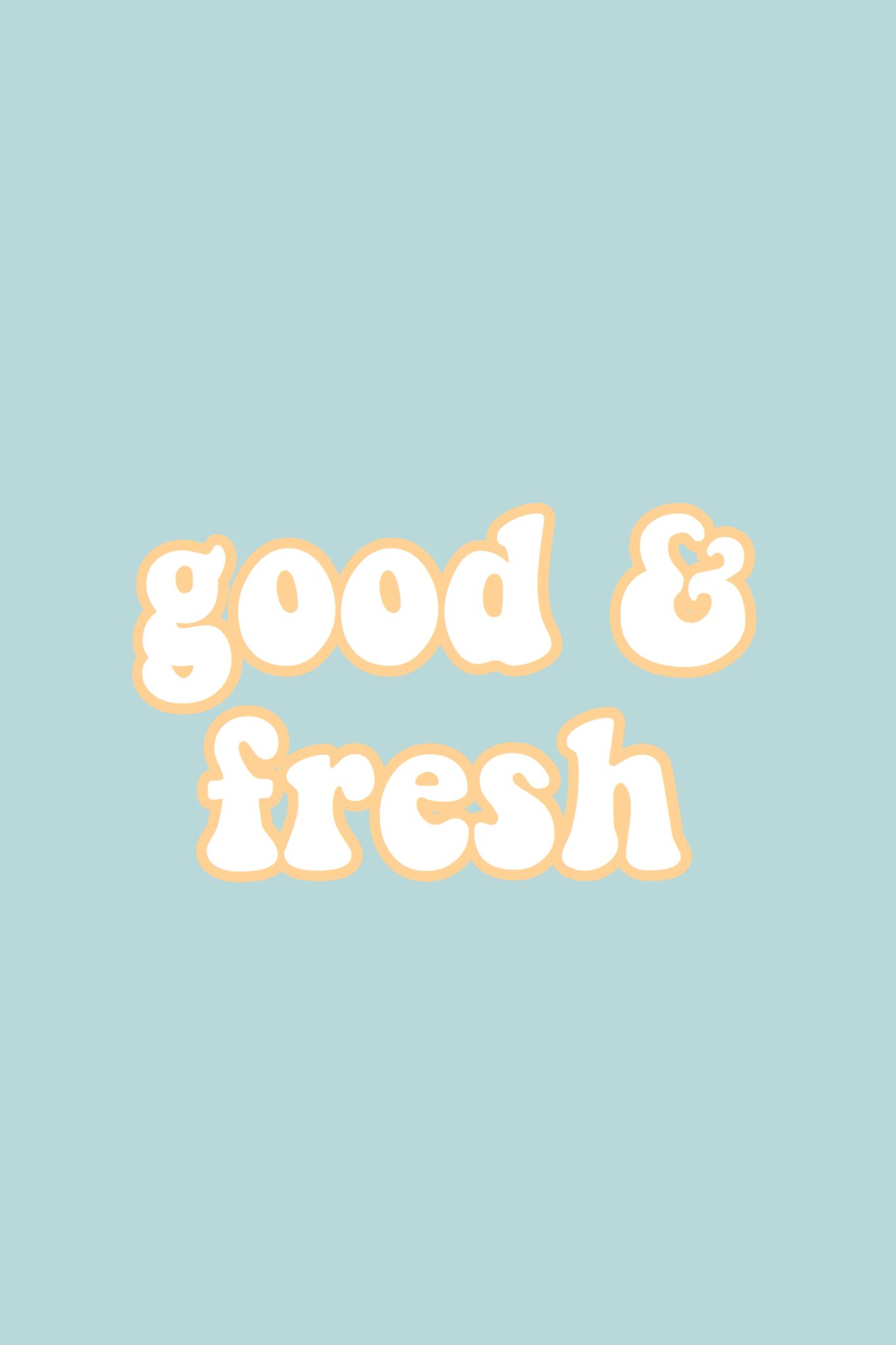 Good And Fresh Quote Words Teal Yellow Aesthetic Iphone Wallpaper