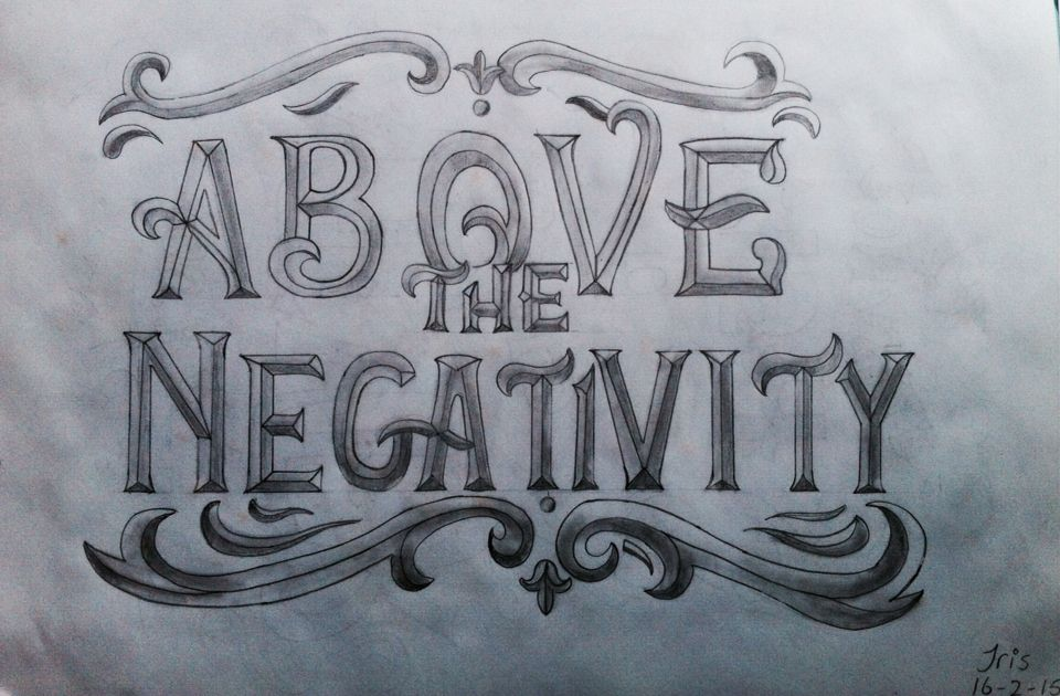 Above the negativity - by DrawMotivation