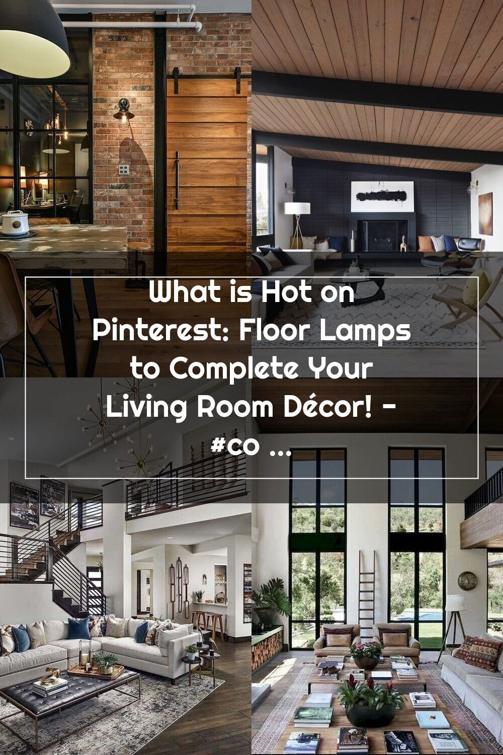 What is Hot on Pinterest: Floor Lamps to Complete Your ...