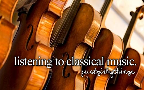 3 Mozart Especially And Essentially Anything From The Baroque Era Just Girly Things Music Nerd Just Girl Things