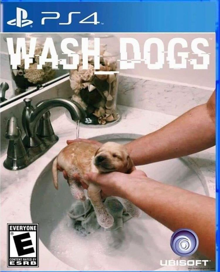 Wash Dogs Gaming Memes Watch Dogs Funny Memes