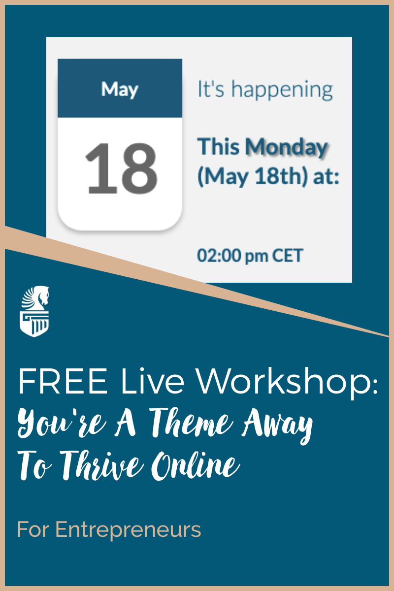 Free (Live) You're A Theme Away To Thrive Online
