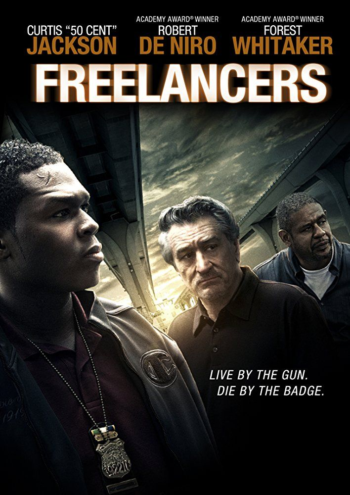 Freelancers (2012) | Movies in 2019 | 50 cent movies, 2012 movie