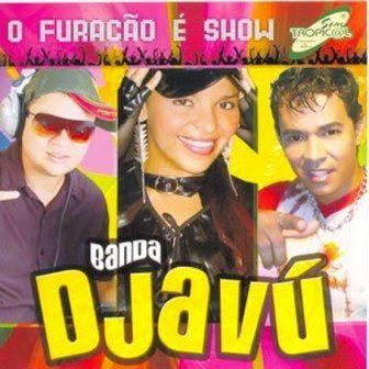 DJAVU DA BANDA BAIXAR MUSICAS