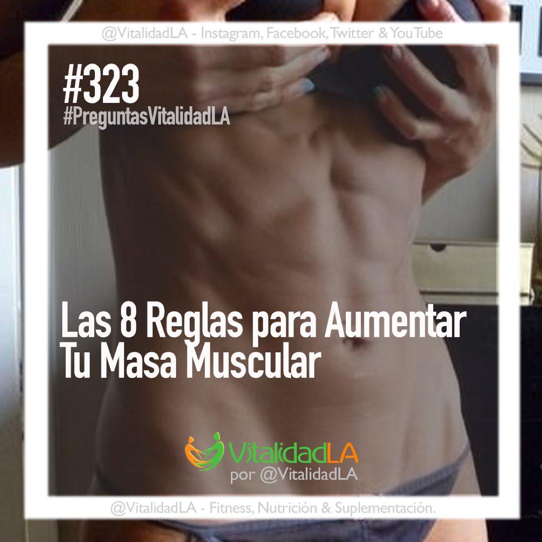 Comprimidos Para Aumentar Masa Muscular Las 8 Reglas Para Aumentar Mi Masa Muscular 1 Para Aumentar Tu