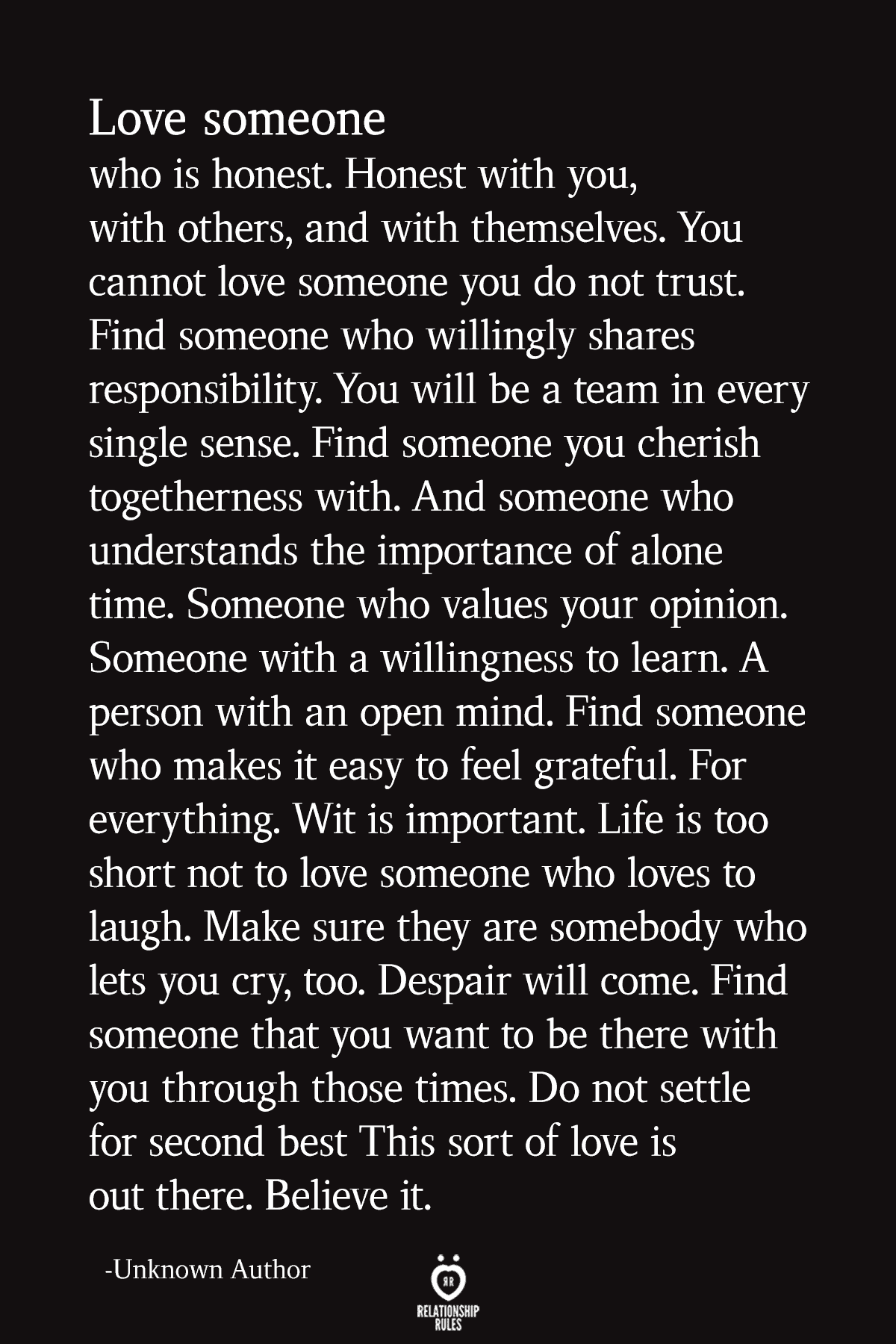 Love Someone Who Is Honest. Honest With You, With Others, And With Themselves