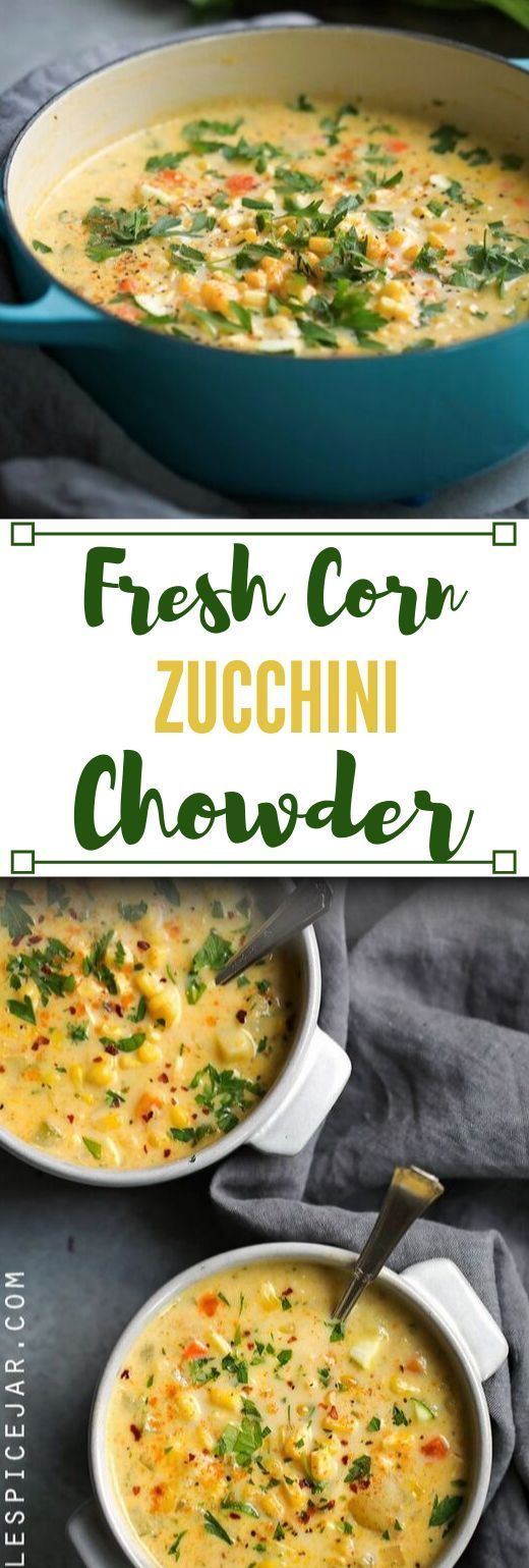 FRESH CORN ZUCCHINI CHOWDER  Vegetarian Recipes