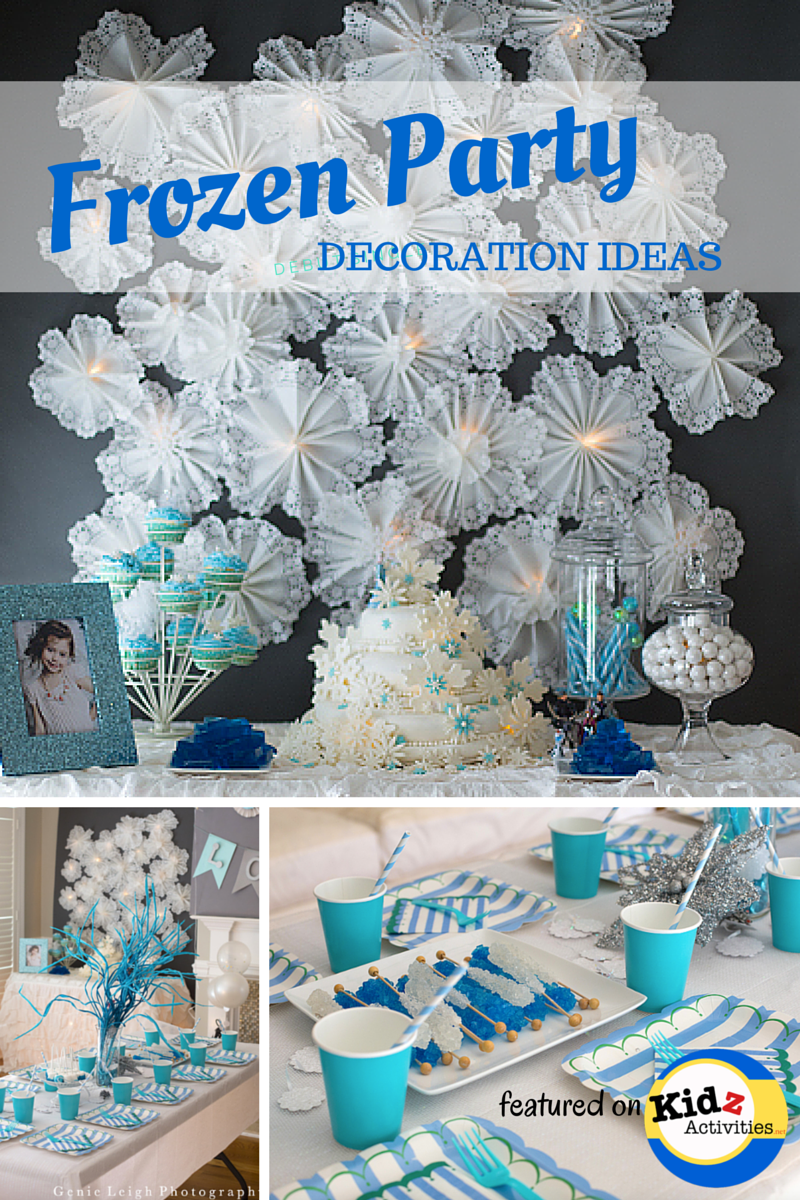 Frozen Party Decoration Ideas Kidz Activities Frozen