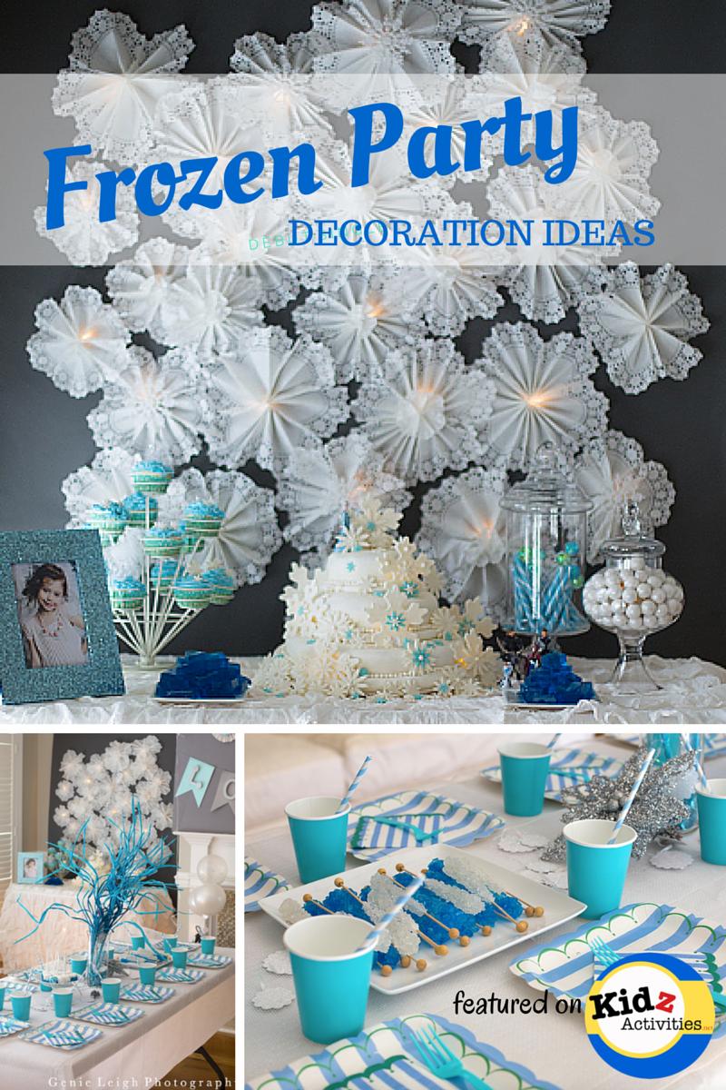Frozen Party Decoration Ideas Kidz Activities Kidz Activities