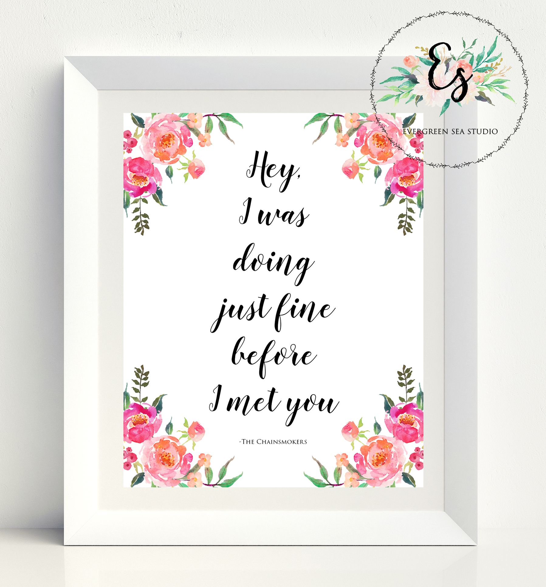 The Chainsmokers Closer Lyrics Quote Print // Artist The