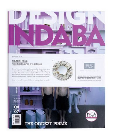 Design Indaba is an international design conference and expo attended by some of the world's best creatives, business people, and the public. Our campaign for Design Indaba 11 was all about the power of creativity - how creative thinking can turn a seemingly useless object into something of value.