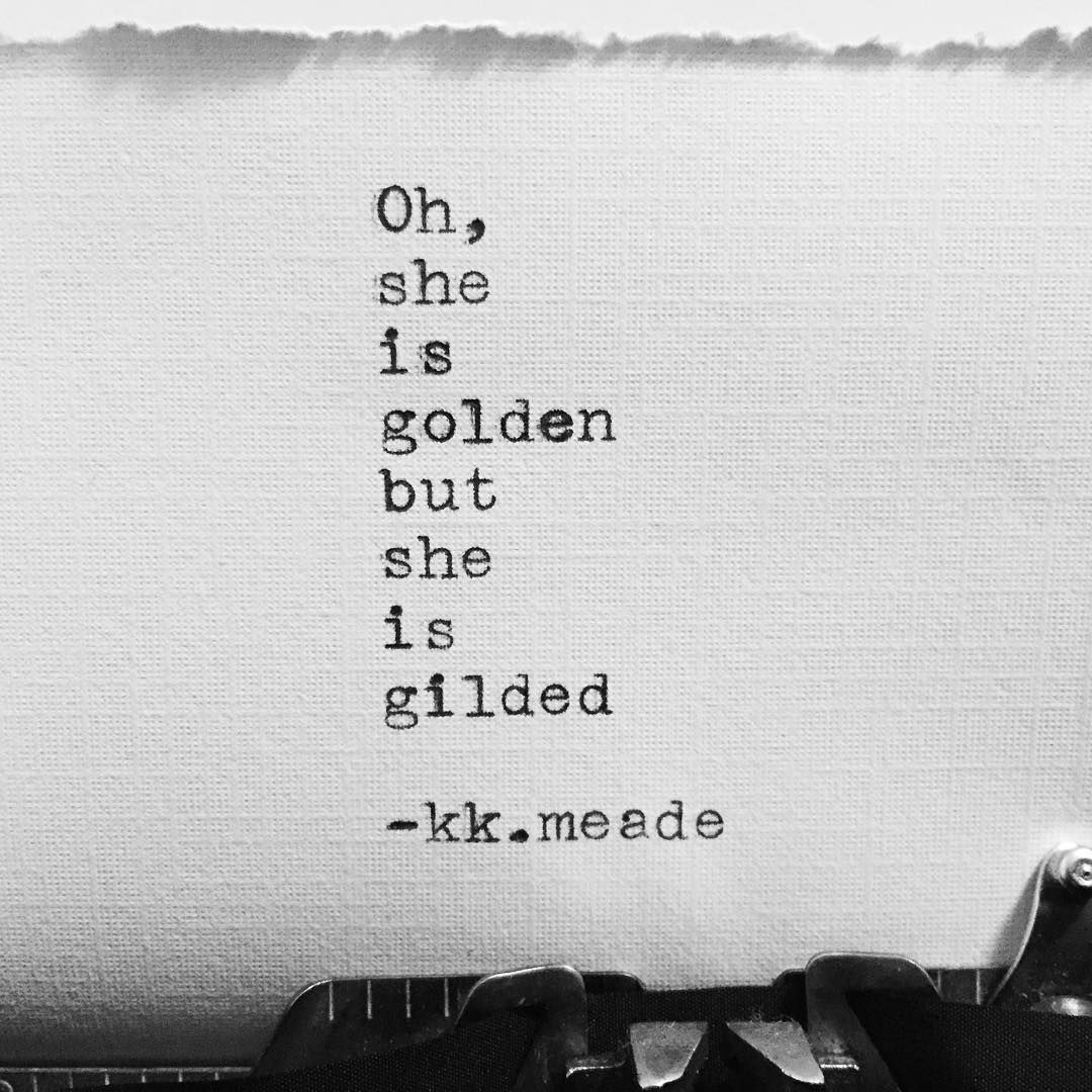 Real Deep Love Quotes: Skin Deep #gold #golden #short #poem #poetry