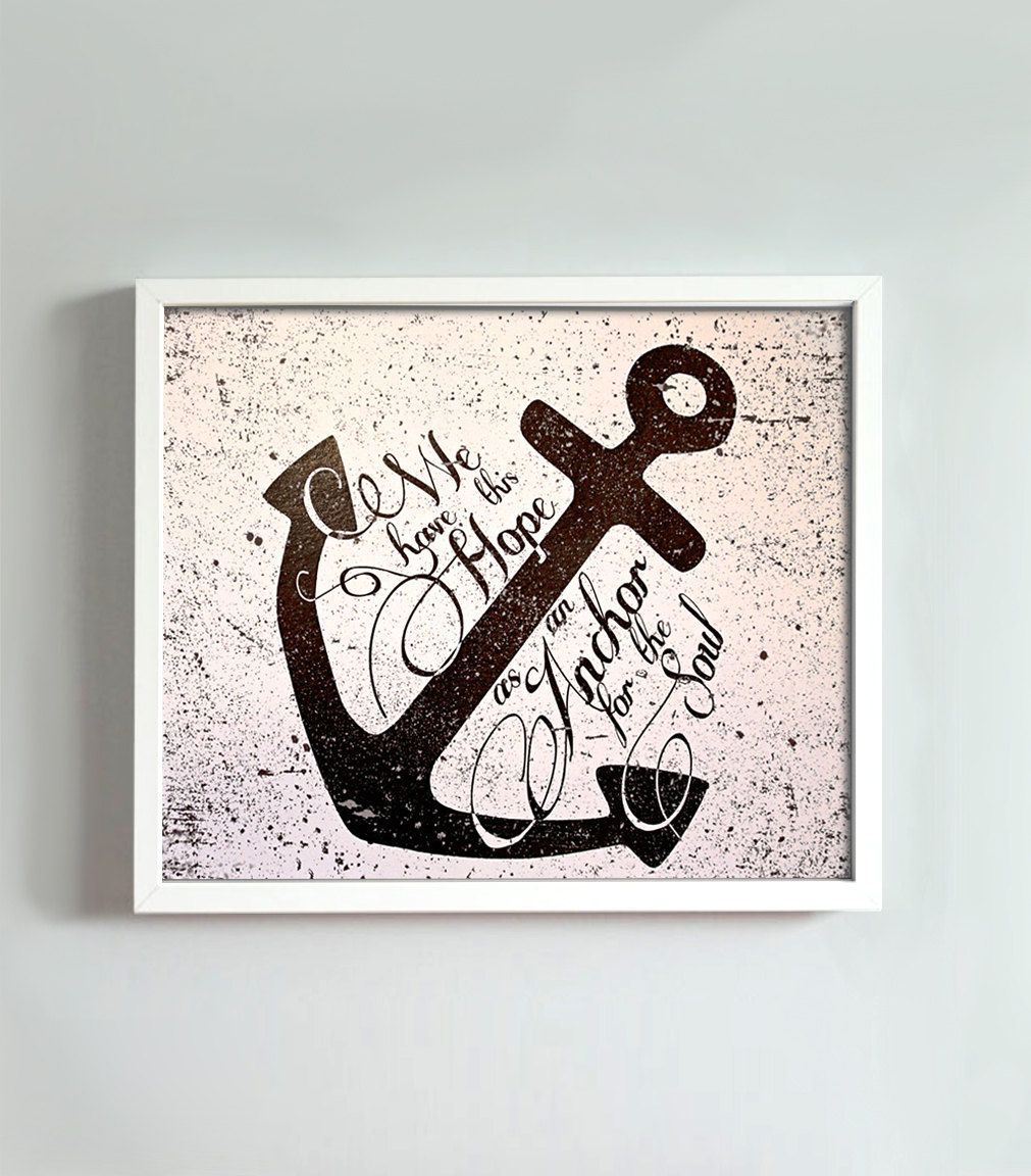 Hebrews 619 8x10 Anchor Print 1800 Via Etsy