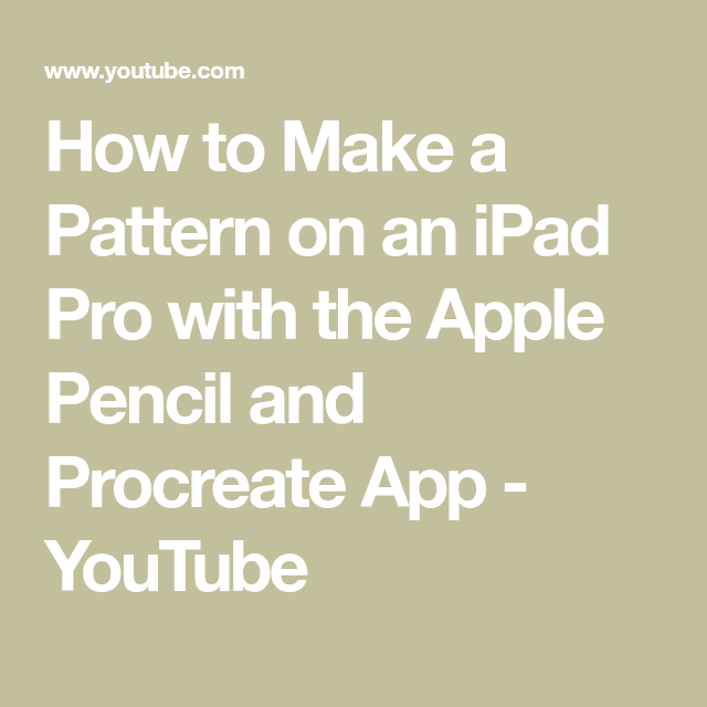 How to Make a Pattern on an iPad Pro with the Apple Pencil