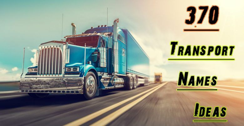 370 Transport Company Names Ideas Suggestions Trucking Business Transport Companies Business Company Names