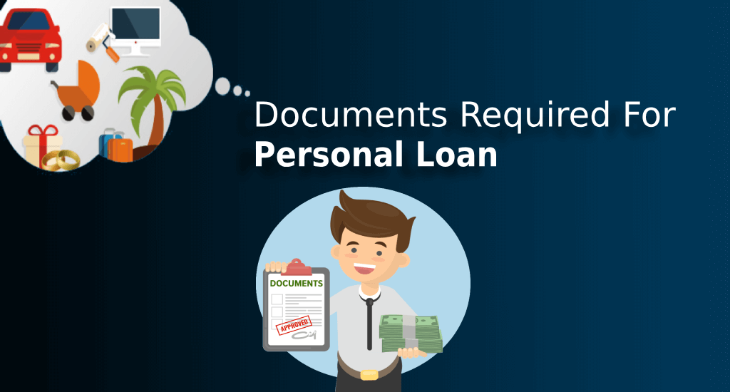 Document Required For Personal Loan Personal Loans Loan Person