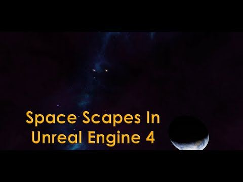 Unreal Engine 4 Tutorial - Custom Star Scape / Space Scape - YouTube