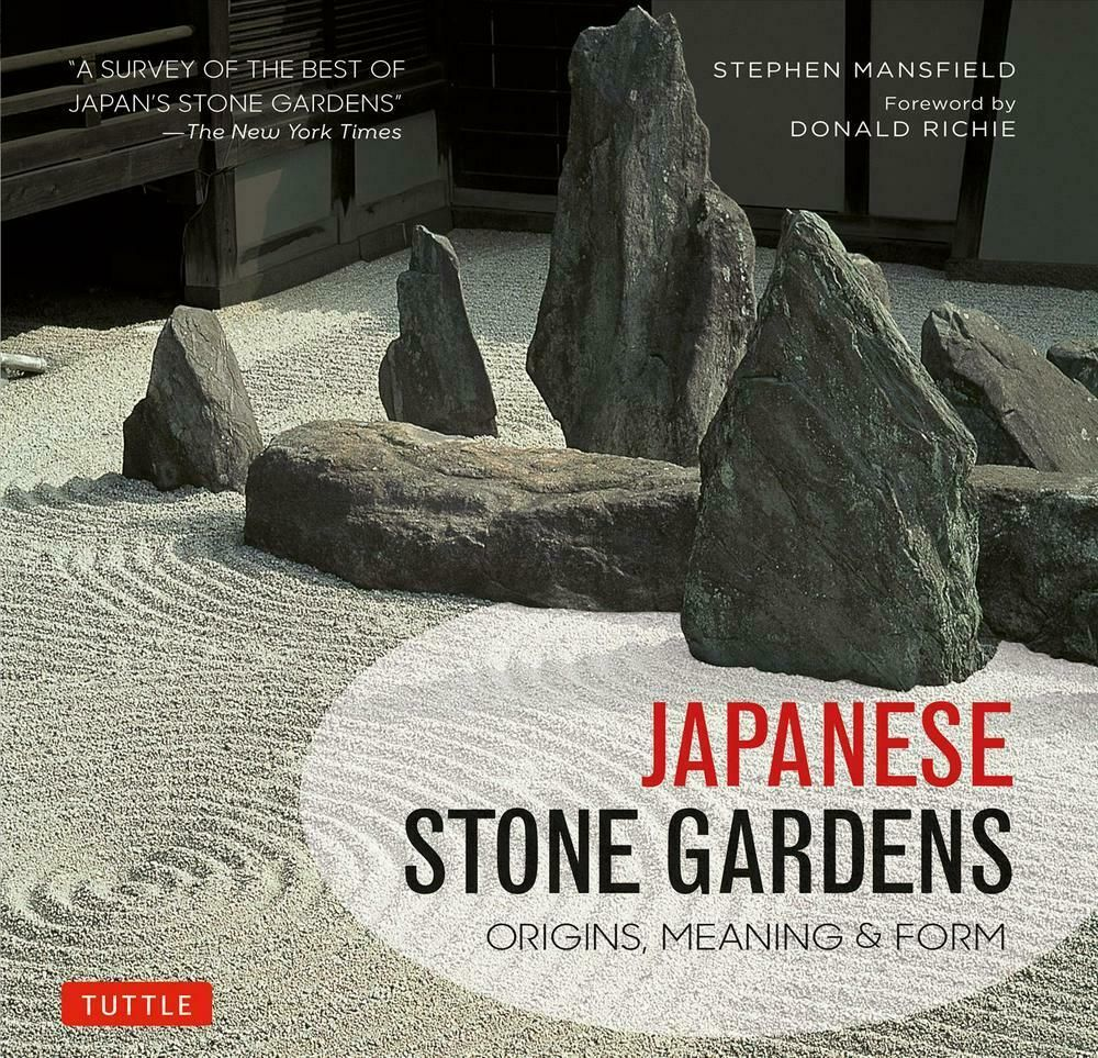 Japanese Stone Gardens: Origins, Meaning, Form by Stephen ...