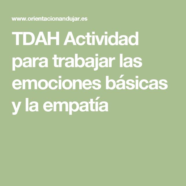 TDAH Actividad para trabajar las emociones básicas y la empatía ...