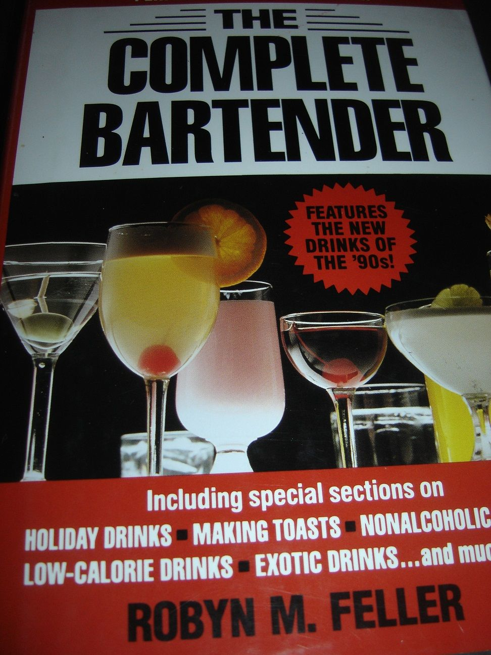 The Complete Bartender By Robyn M Feller Hc Dj 1990 Low Calorie Drinks Bartender Holiday Drinks