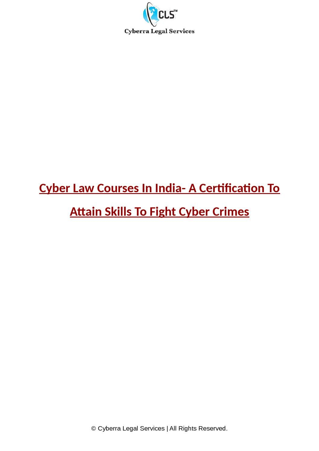 Cyber Law Courses In India A Certification To Attain Skills To Fight