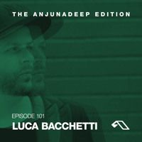 The Anjunadeep Edition 101 with Luca Bacchetti by Anjunadeep on SoundCloud