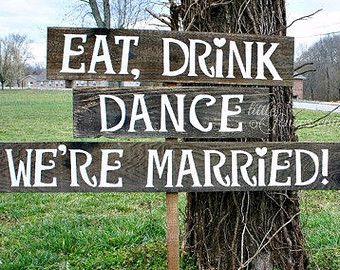 Eat Drink Sign, Wedding Reception Sign, Rustic Wedding Decor ...