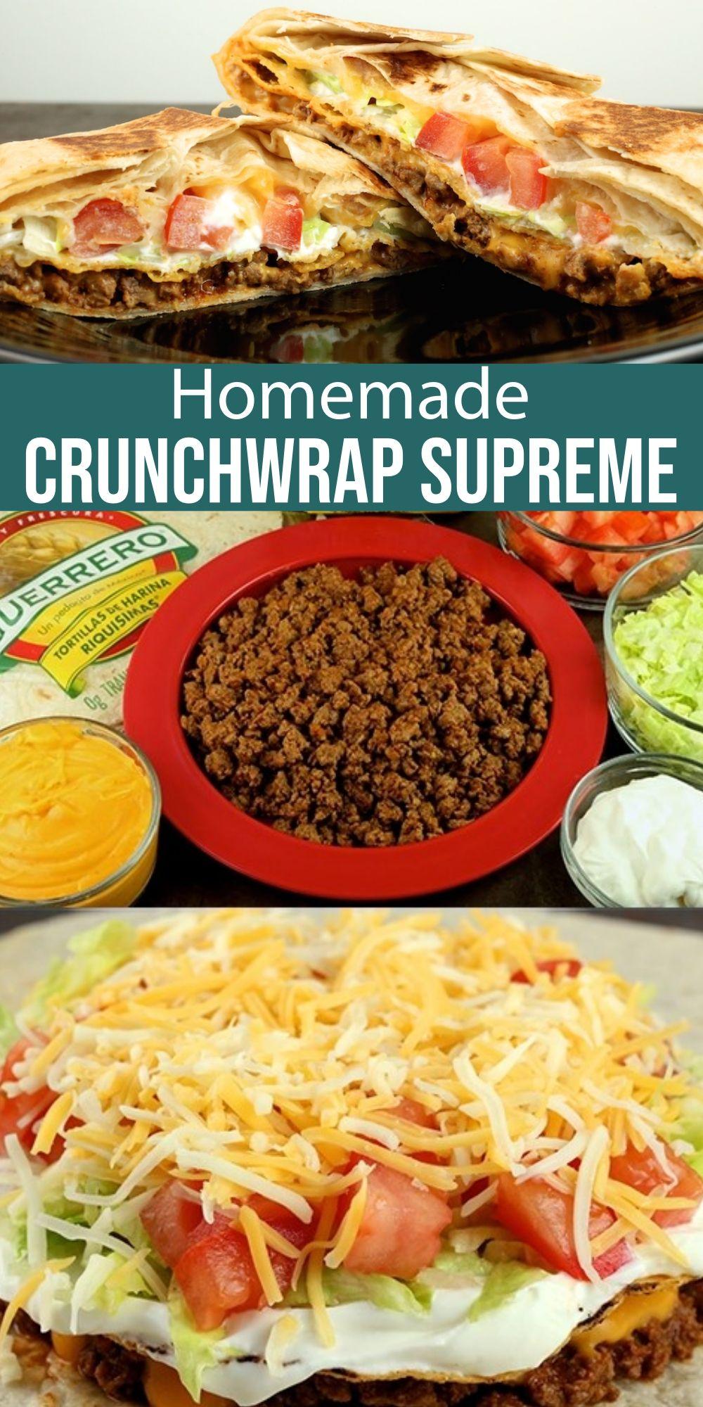 Homemade Crunchwrap Supreme Recipe in 2020 Crunch wrap