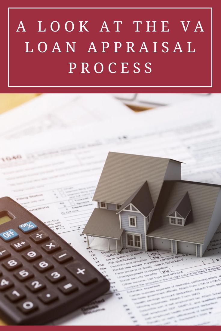 A Look At The Va Loan Appraisal Process In 2020 Loan Loan Lenders Mortgage Loans