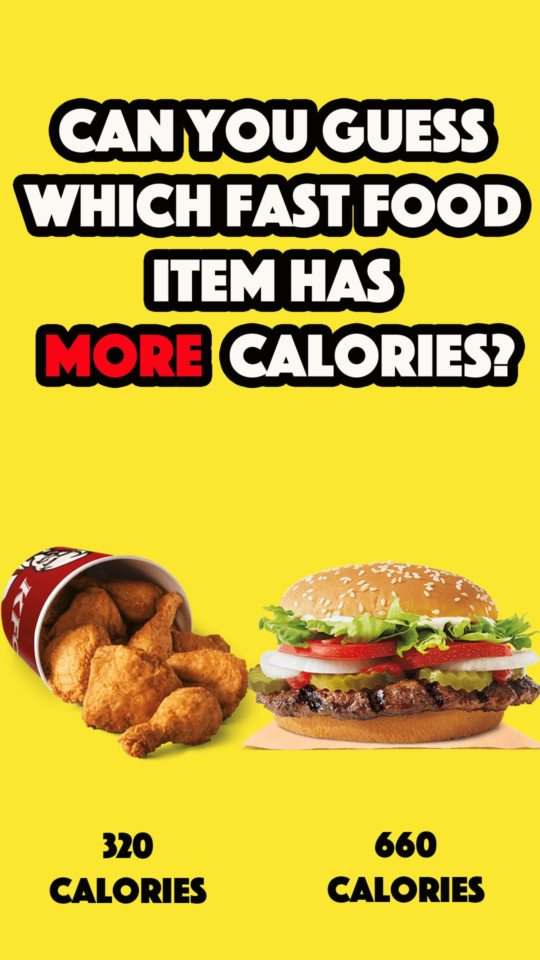 Quiz Guess Which Fast Food Item Has More Calories Copy