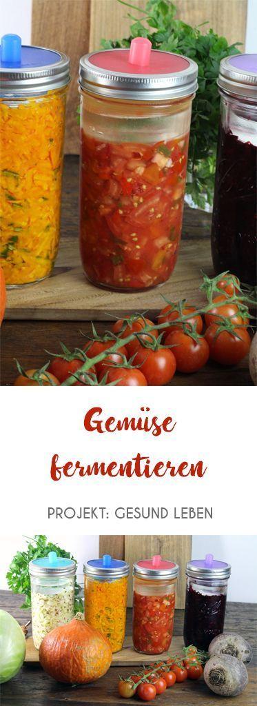 DIY: Gemüse fermentieren - Anleitung + Rezept - Projekt: Gesund leben