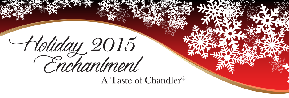 Chandler Chamber Holiday Enchantment Holiday Enchantment Is The