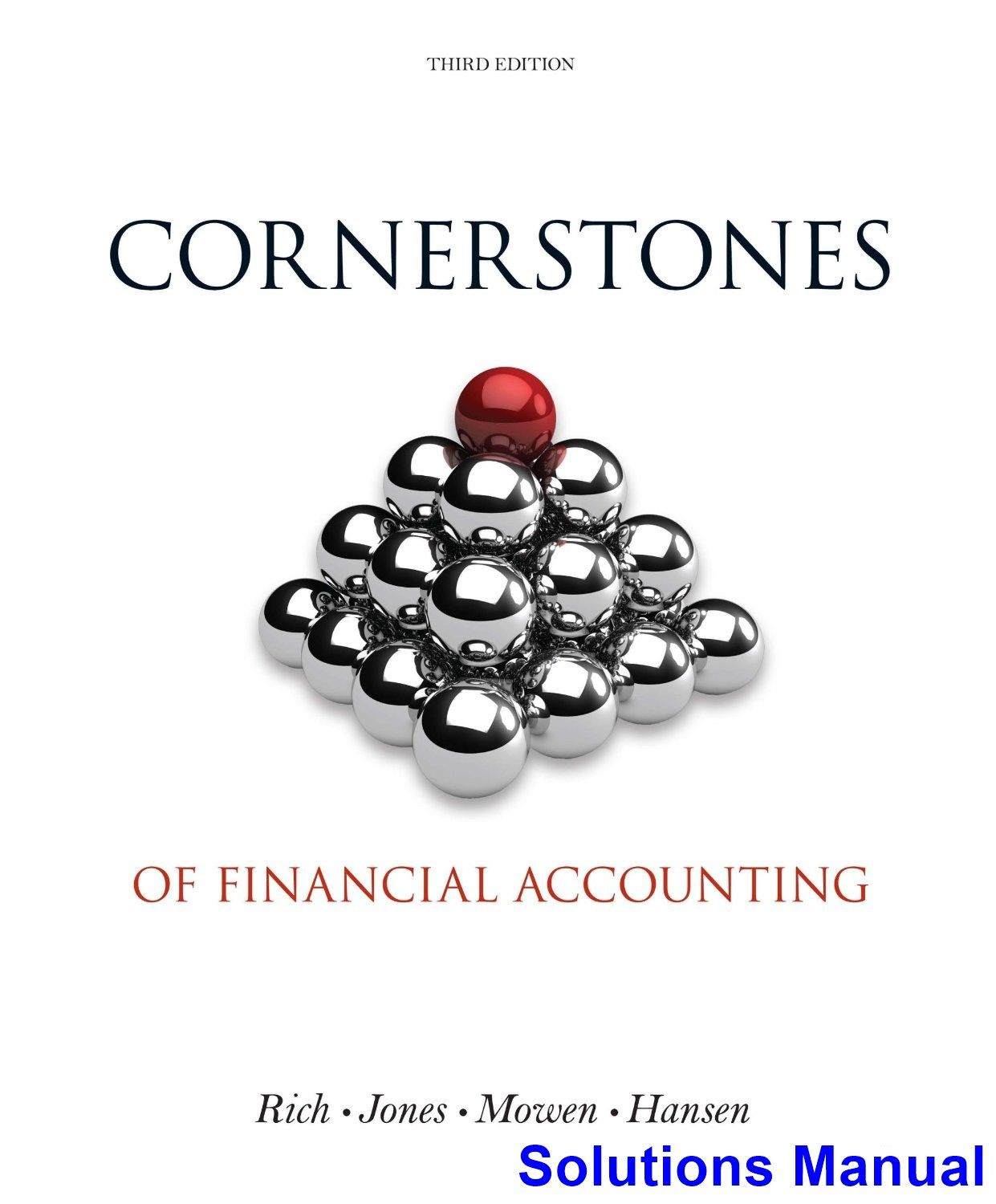 Cornerstones of Financial Accounting 3rd Edition Rich Solutions Manual -  Test bank, Solutions manual, exam bank, quiz bank, answer key for textbook  download ...