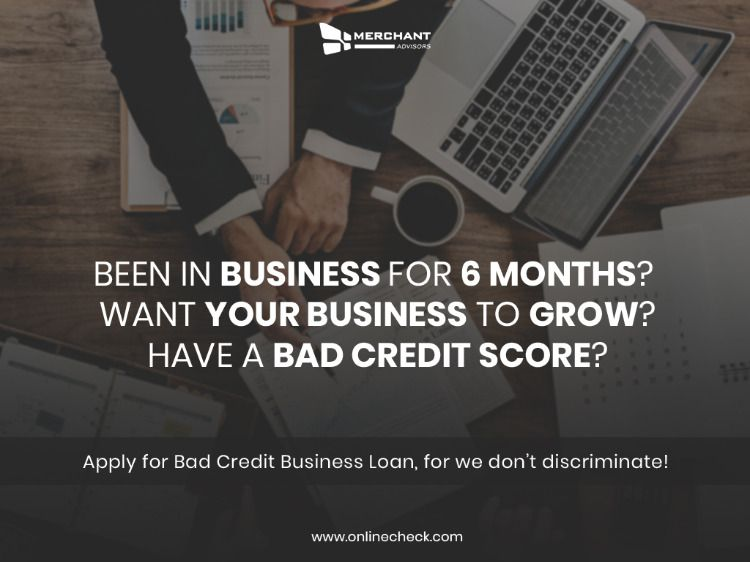 Guaranteed Bad Credit Business Loans Merchant Advisors Business Loans Bad Credit Bad Credit Score