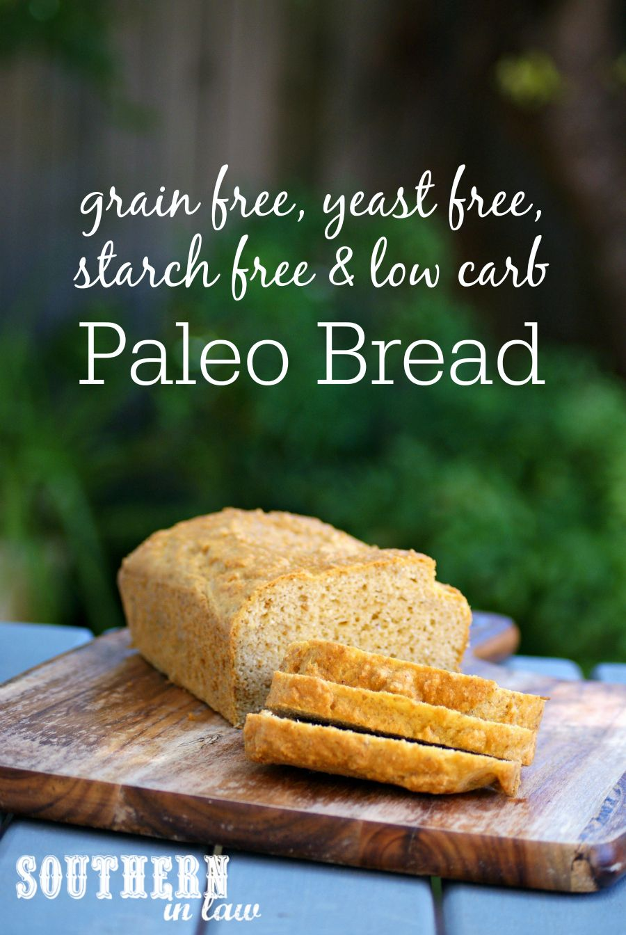 Recipe Starch Yeast Grain Free Paleo Bread Yeast Free Recipes Yeast Free Breads Dairy Free Bread