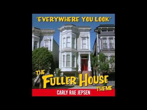 So Stoked About The Fuller House Theme Song By Carly Rae Jepsen.