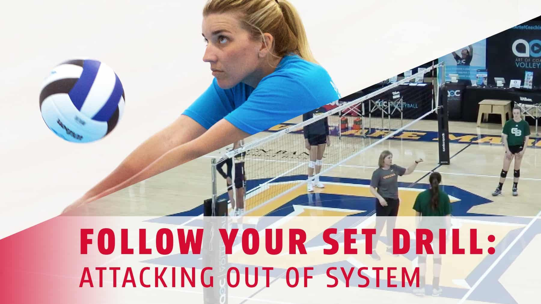 Follow Your Set Drill Attacking Out Of System In 2020 Coaching Volleyball Volleyball Workouts Volleyball Training