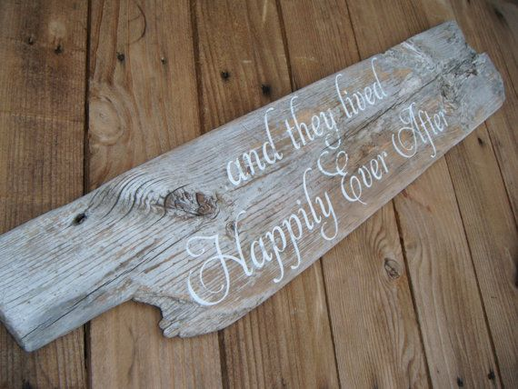 Beach Wedding, Country Wedding  Driftwood sign ... And They Lived Happily Ever After!