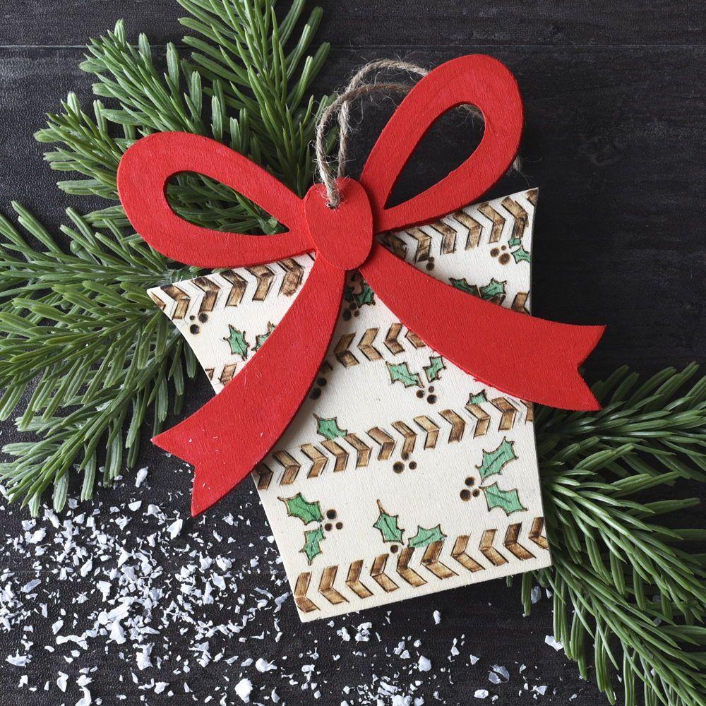 Wood Burned Present And Hollies Ornament Diyornaments Makeyourownornament Woodburning Fun Christmas Crafts Christmas Crafts Christmas