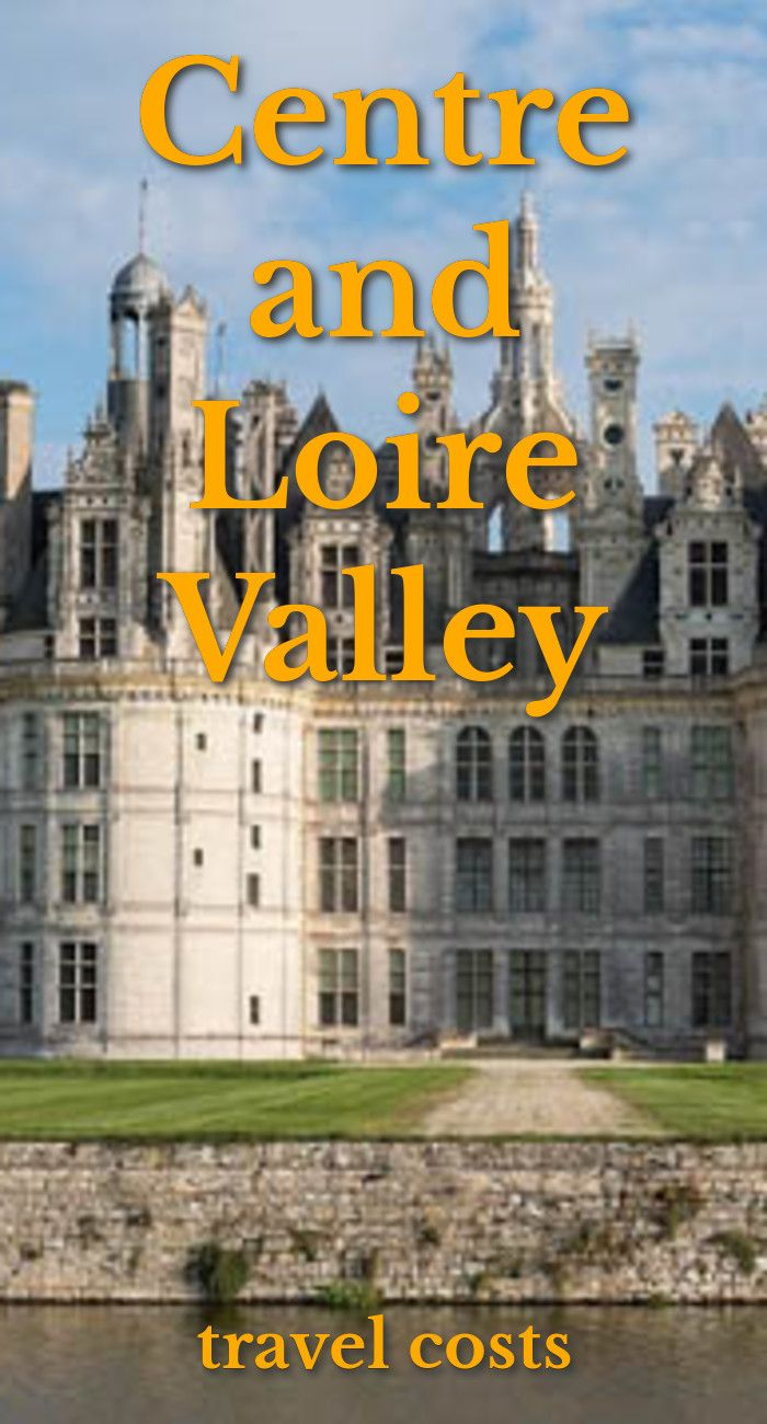Travel costs for Centre and Loire Valley