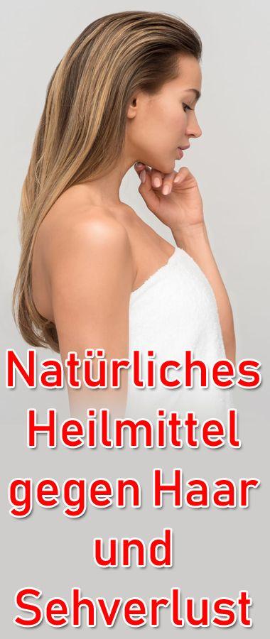 Natürliches Heilmittel gegen Haar und Sehverlust..